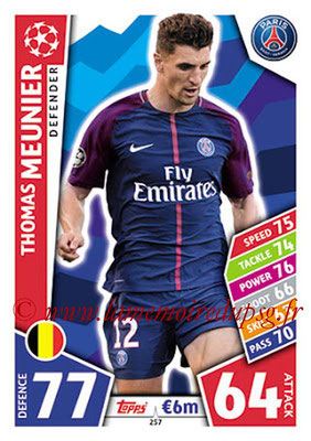 2017-18 - Topps UEFA Champions League Match Attax - N° 257 - Thomas MEUNIER (Paris Saint-Germain)