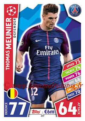 2017-18 - Topps UEFA Champions League Match Attax - N° 257 - Thomas MEUNIER (Paris Saint-Germain)