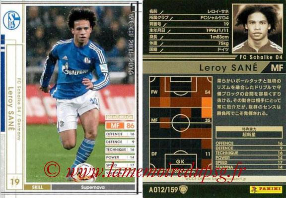 2015-16 - Panini WCCF - N° A012 - Leroy SANE (FC Schalke 04)
