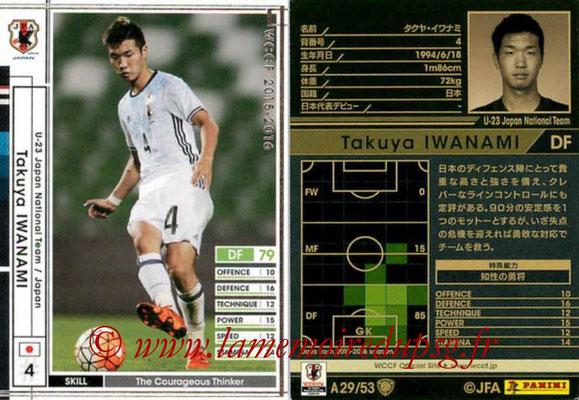 2015-16 - Panini WCCF - N° A29 - Takuya IWANAMI (Japon)