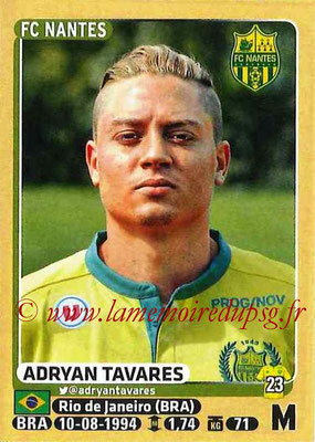 2015-16 - Panini Ligue 1 Stickers - N° 304 - Adryan TAVARES (FC Nantes)
