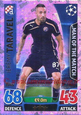 2015-16 - Topps UEFA Champions League Match Attax - N° 492 - Jérémy TARAVEL (GNK Dinamo Zagreb) (Man of the Match)