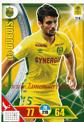 2017-18 - Panini Adrenalyn XL Ligue 1 - N° 218 - Léo DUBOIS (Nantes)