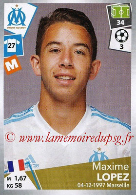 2017-18 - Panini Ligue 1 Stickers - N° 218 - Maxime LOPEZ (Marseille)
