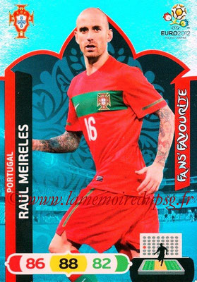 Panini Euro 2012 Cards Adrenalyn XL - N° 267 - Raul MEIRELES (Portugal) (Fans' Favourite)