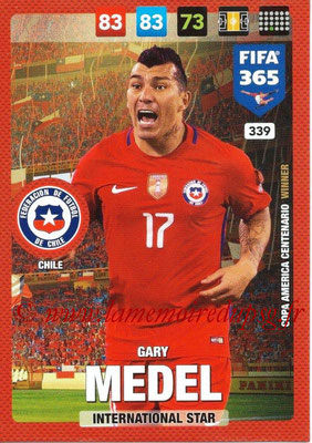 2016-17 - Panini Adrenalyn XL FIFA 365 - N° 339 - Garry MEDEL (Chili) (International Star)