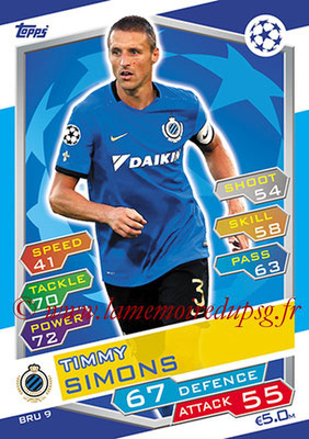 2016-17 - Topps UEFA Champions League Match Attax - N° BRU9 - Timmy SIMONS (Club Brugge KV)
