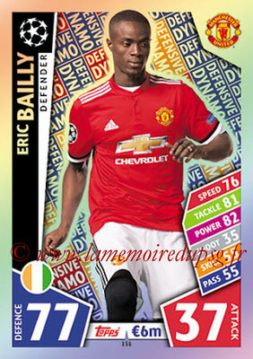 2017-18 - Topps UEFA Champions League Match Attax - N° 151 - Eric BAILLY (Manchester United) (Defensive Dynamo)