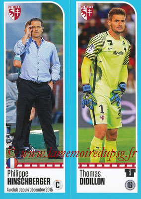 2016-17 - Panini Ligue 1 Stickers - N° 428 + 429 - Philippe HINSCHBERGER + Thomas DIDILLON (Metz)
