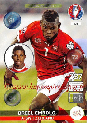 Panini Euro 2016 Cards - N° 402 - Breel EMBOLO (Suisse) (One To Watch)