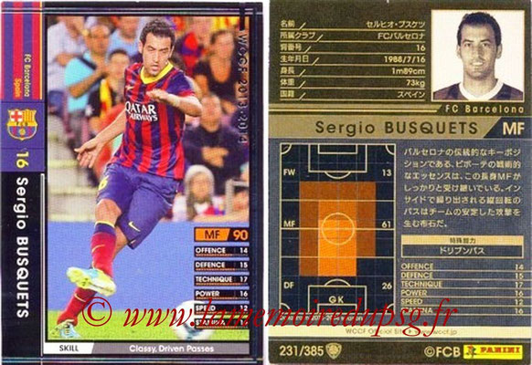 2013-14 - WCCF - N° 231 - Sergio BUSQUETS (FC Barcelone)
