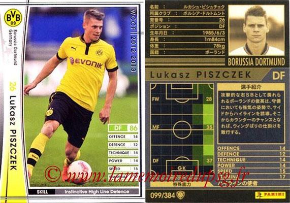 2012-13 - WCCF - N° 099 - Lukasz PISZCZEK (Borussia Dortmund)