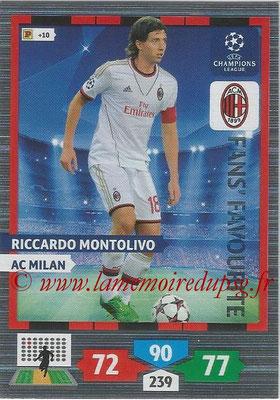 2013-14 - Adrenalyn XL champions League N° 307 - Riccardo MONTOLIVO (AC Milan) (Fans' Favourite)