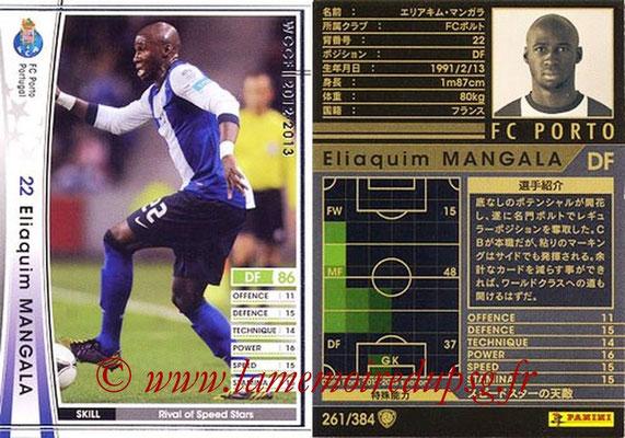 2012-13 - WCCF - N° 261 - Eliaquim MANGALA (FC Porto)