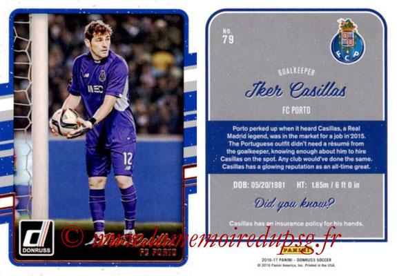 2016 - Panini Donruss Cards - N° 079 - Iker CASILLAS (FC Porto)