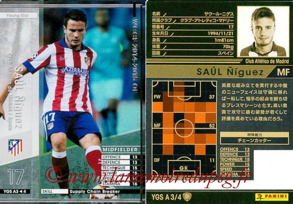 2014-15 - WCCF - N° YGS A3 - SAUL Niguez (Club Atletico de Madrid) (Young Star)