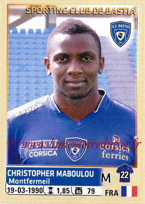 2014-15 - Panini Ligue 1 Stickers - N° 016 - Christopher MABOULOU (SC Bastia)