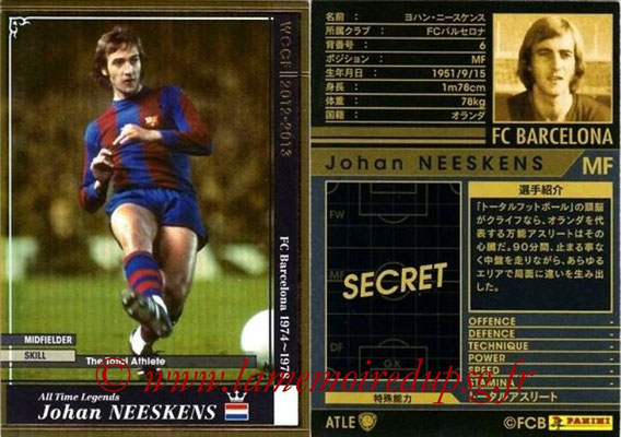 2012-13 - WCCF - N° ATLE07 - Johan NEESKENS (FC Barcelone) (All-Time Legend)