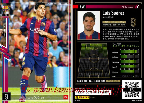 Panini Football League 2015 - PFL11 - N° 030 - Luis SUAREZ (FC Barcelone)