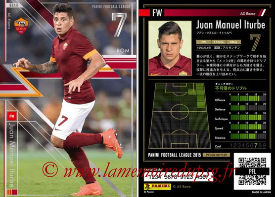 Panini Football League 2015 - PFL09 - N° 027 - Juan Manuel ITURBE (AS Rome) (Star)