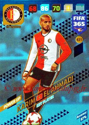 2017-18 - Panini FIFA 365 Cards - N° 431 - Karim EL AHMADI (Feyenoord) (Key Player)