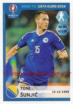 Panini Road to Euro 2016 Stickers - N° 019 - Toni SUNJIC (Bosnie Herzégovine)
