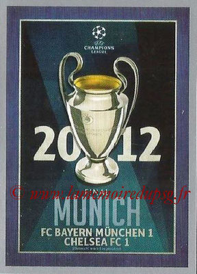 2015-16 - Topps UEFA Champions League Stickers - N° 604 - UEFA Champions League Final 2011-12
