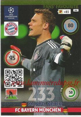 2014-15 - Adrenalyn XL champions League N° 261 - Manuel NEUER (FC Bayern Munchen) ( Fans' Favourite)