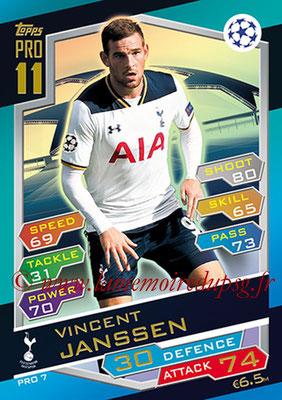 2016-17 - Topps UEFA Champions League Match Attax - N° PRO7 - Vincent JANSSEN (Tottenham Hotspur) (Pro 11)