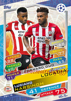 2016-17 - Topps UEFA Champions League Match Attax - N° PSV18 - Jurgen LACADIA + Luciano NARSINGH (PSV Eindhoven) (Forward Duo)