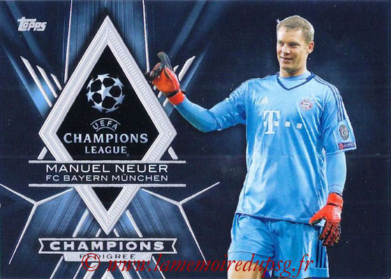 2015-16 - Topps UEFA Champions League Showcase Soccer - N° CP-MN - Manuel NEUER (FC Bayern Munich) (Champions Pedigree)