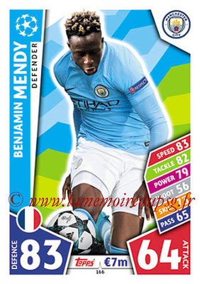 2017-18 - Topps UEFA Champions League Match Attax - N° 166 - Benjamin MENDY (Manchester City FC)
