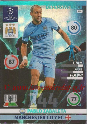 2014-15 - Adrenalyn XL champions League N° 298 - Pablo ZABALETA (Manchester City FC) (Defensive Rock)