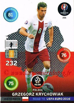 Panini Road to Euro 2016 Cards - N° 255 - Grzegorz KRYCHOWIAK (Pologne) (One to Watch)