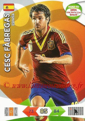 2014 - Panini Road to FIFA World Cup Brazil Adrenalyn XL - N° 078 - Cesc FABREGAS (Espagne)