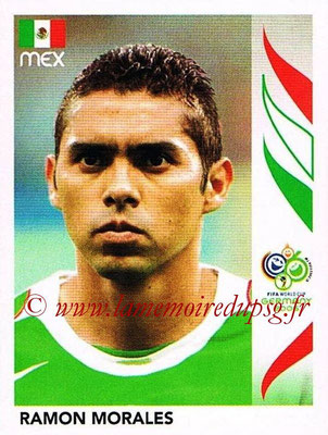 2006 - Panini FIFA World Cup Germany Stickers - N° 254 - Ramon MORALES (Méxique)