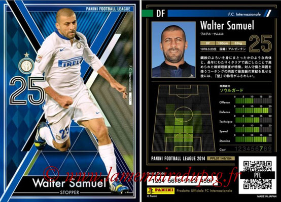 Panini Football League 2014 - PFL07 - N° 148 - Walter SAMUEL (Inter) (Stopper)