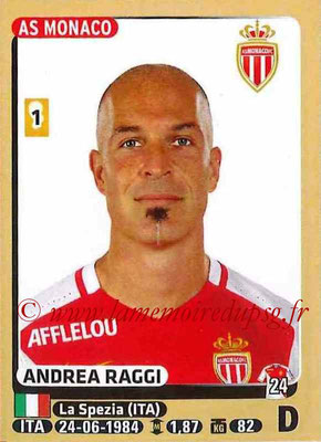 2015-16 - Panini Ligue 1 Stickers - N° 250 - Andrea RAGGI (AS Monaco)