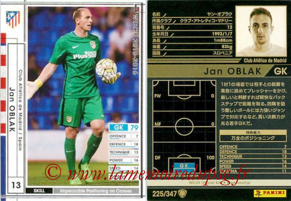 2015-16 - Panini WCCF - N° 225 - Jan OBLAK (Club Atlético de Madrid)