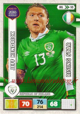2018 - Panini Road to FIFA World Cup Russia Adrenalyn XL - N° IRL10 - Jeff HENDRICKK (République d'Irlande) (Rising Star) (UK Version)
