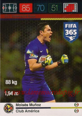 2015-16 - Panini Adrenalyn XL FIFA 365 - N° 251 - Moisés MUNOZ (Club América) (Defensive Rock)