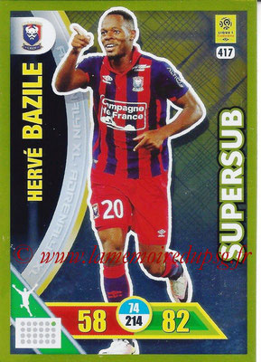 2017-18 - Panini Adrenalyn XL Ligue 1 - N° 417 - Hervé BAZILE (Caen) (Supersub)