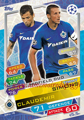 2016-17 - Topps UEFA Champions League Match Attax - N° BRU18 - Timmy SIMONS + CLAUDEMIR (Club Brugge KV) (Midfield Duo)