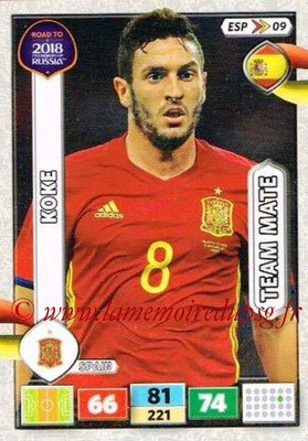 2018 - Panini Road to FIFA World Cup Russia Adrenalyn XL - N° ESP09 - KOKE (Espagne)