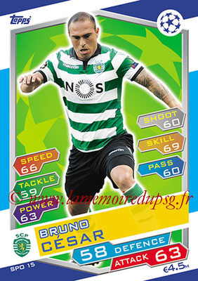 2016-17 - Topps UEFA Champions League Match Attax - N° SPO15 - Bruno CESAR (Sporting Club de Portugal)