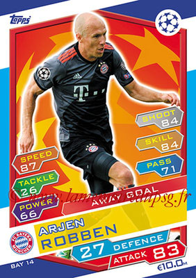 2016-17 - Topps UEFA Champions League Match Attax - N° BAY14 - Arjen ROBBEN (FC Bayern Munich) (Away Goal)