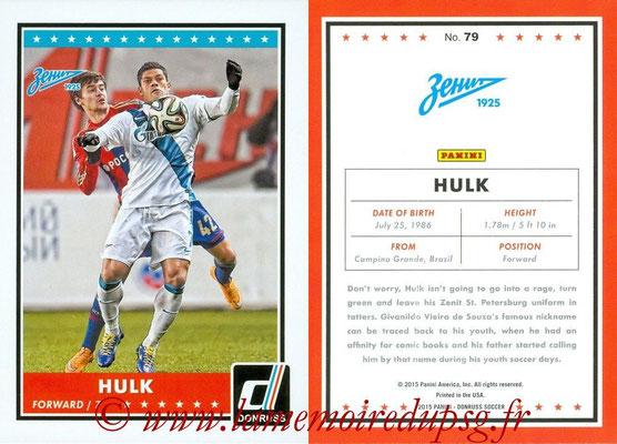 2015 - Panini Donruss Soccer - N° 079 - HULK (FC Zenit)