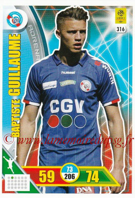 2017-18 - Panini Adrenalyn XL Ligue 1 - N° 316 - Baptiste GUILLAUME (Strasbourg)