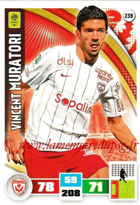 2016-17 - Panini Adrenalyn XL Ligue 1 - N° 239 - Vincent MURATORI (Nancy)