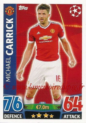 2015-16 - Topps UEFA Champions League Match Attax - N° 334 - Michael CARRICK (Manchester United)